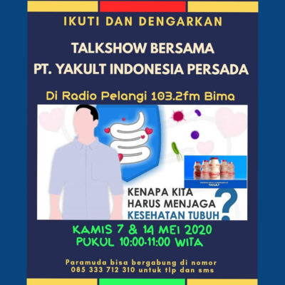 Talk Show Bersama PT. Yakult Indonesia Persada di Radio Pelangi 103,2 FM Bima